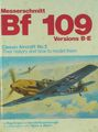 Messerschmitt Bf-109 Versions B-E (Classic Aircraft # 2: Their History And How To Model Them)