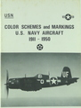 Color Schemes And Markings U.S. Navy Aircraft (1911 - 1950)