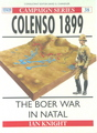 Colenso 1899 : The Boer War In Natal