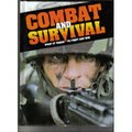 Combat And Survival: What It Takes To Fight And Win