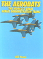 The Aerobats: The World's Great Aerial Demonstration Teams