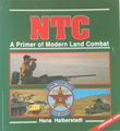NTC: A Primer Of Modern Land Combat (Landpower # 3004)