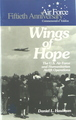 Air Force Fiftieth Anniversary Commemorative Edition: Wings Of Hope