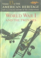 American Heritage: World War I And The Twenties