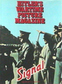 Hitler's Wartime Picture Magazine - Signal
