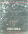 Prelude To War: World War II Collectors Edition