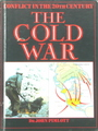The Cold War: Conflict In The 20th Century
