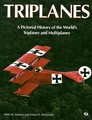 Triplanes: A Pictorial History Of The World's Triplanes and Multiplanes
