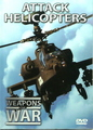 Weapons Of War: Attack Helicopters