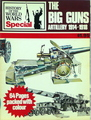 The Big Guns: Artillery 1914 - 1918
