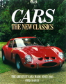 Cars: The New Classics (The Greatest Cars Made Since 1945)