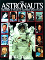 The Astronauts: The First 25 Years Of Manned Space Flight