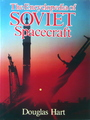 The Encyclopedia of Soviet Spacecraft
