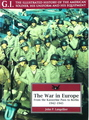 The War In Europe: From The Kasserine Pass To Berlin (1942 - 1945) G.I. Series Volume 1