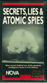 Secrets, Lies & Atomic Spies
