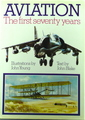Aviation The First Seventy Years