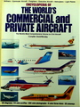 Encyclopedia Of the World's Commercial and Private Aircraft