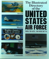 The Illustrated Directory of the United States Air Force