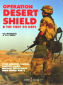 Operation Desert Shield - The First 90 Days (Europa Militaria No 7)