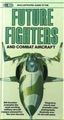 Future Fighters And Combat Aircraft