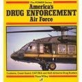 America's Drug Enforcement Air Force