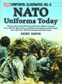 Uniforms Illustrated No. 6: NATO Uniforms Today