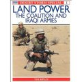 Desert Storm Special - Land Power: The Coalition And Iraqi Armies