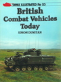 Tanks Illustrated No. 23: British Combat Vehicles Today