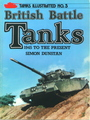 Tanks Illustrated No. 5: British Battle Tanks - 1945 To The Present