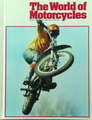 The World Of Motorcycles: An Illustrated Encyclopedia (Volume 1 ABC/Bel)
