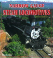 Enthusiast Color Series: Narrow Guage Steam Locomotives