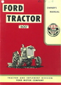 "Ford Tractor Series ""600"" Owner's Manual"