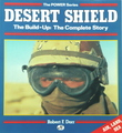 Desert Shield - The Build-Up: The Complete Story (The Power Series)