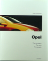 Opel: The Company, The Cars, The people