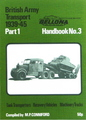 British Army Transport 1939-45: Part 1 Tank Transporters, Recovery Vehicles, Machinery Trucks (No. 3)