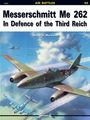 Messerschmitt Me-262 In Defence Of The Third Reich (Air Battles # 3)