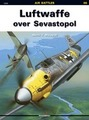 Luftwaffe Over Sevastopol (Air Battles # 6)