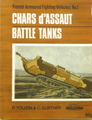 French Armoured Fighting Vehicles: Chars d'Assuat Battle Tanks (No. 1)