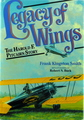 Legacy of Wings: The Harold F. Pitcairn Story