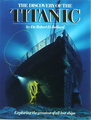 The Discovery Of The Titanic: Exploring the greatest of all lost ships