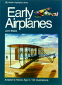 Early Airplanes: Aviation's Heroic Age In 100 Illustrations
