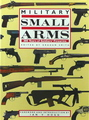 Military Small Arms: 300 Years Of Soldier's Firearms