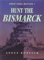 Great Naval Battles #1: Hunting The Bismarck