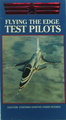 Flying The Edge: Test Pilots