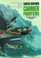 Macdonald Illustrated War Studies: Carrier Fighters