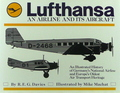 Lufthansa: An Airline And Its Aircraft