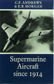 Supermarine Aircraft Since 1909