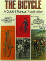 The Bicycle: A Guide & Manual