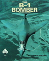 The B-1 Bomber: The Real Story Of A Technical Aviation Marvel! (# 35)