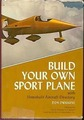 Building Your Own Sport Plane With Homebuilt Aircraft Directory